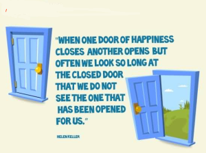 when-one-door-of-happiness-closes-another-opens-but-often-we-look-so-long-at-the-closed-door-that-we-don-not-see-the-one1